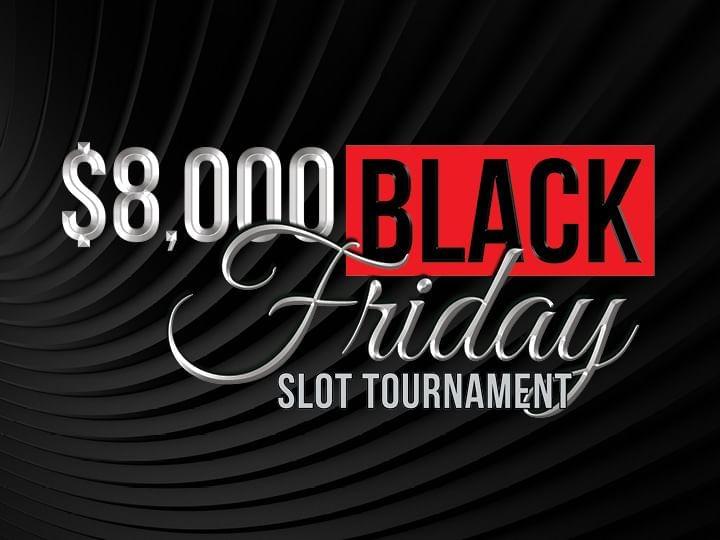 $8,000 Black Friday Slot Tournament Logo on dark background