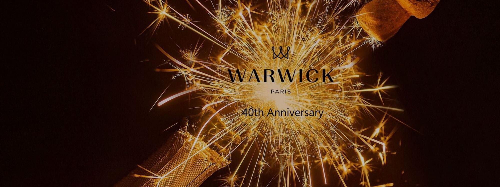 40th anniversary Warwick Paris