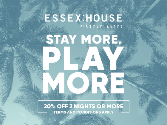 Stay More, Play More offer poster at Essex House by Clevelander
