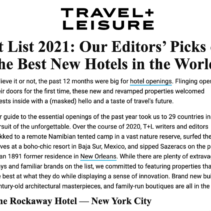 Article from Travel + Leisure at The Rockaway Hotel