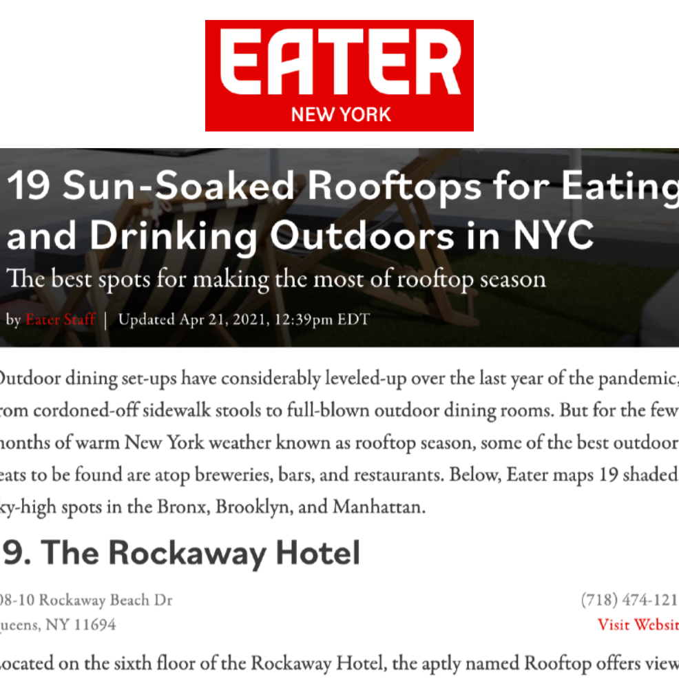 Article from Eater New York at The Rockaway Hotel